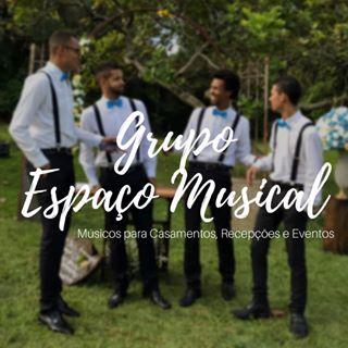 GRUPO ESPAÇO MUSICAL (Músicos para Cerimônia)